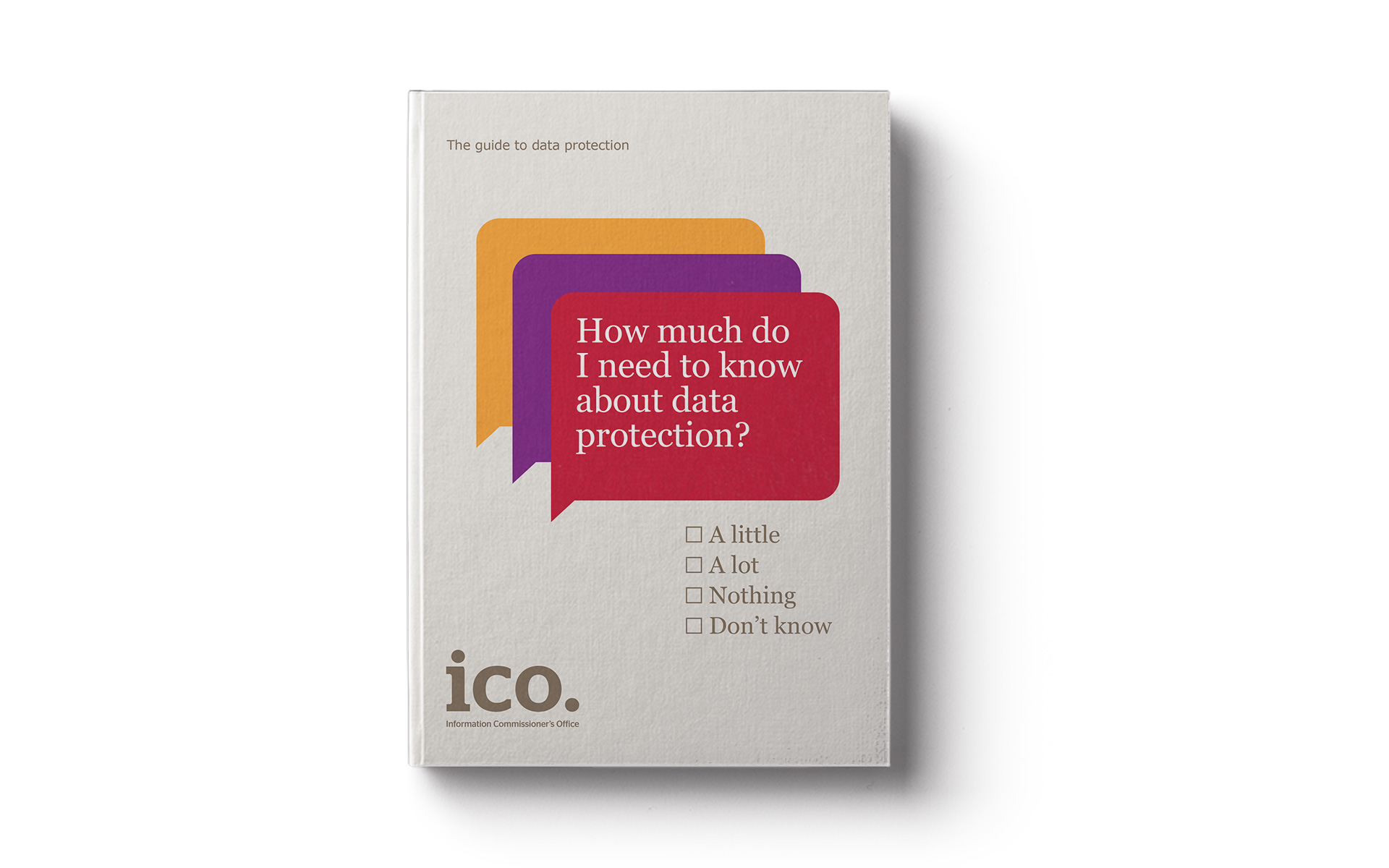 Information Commissioner's Office Guide to Data Protection