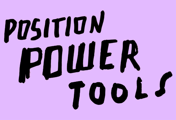 Position Power Tools for people looking to learn more about powerful positions