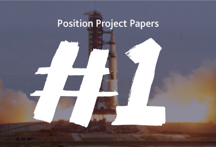 Paper #1   Position is a rocket that will fly you to the moon